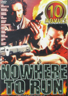 Nowhere To Run: 10-Movie Set Movie