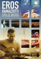 Eros Ramazzotti: Stilelibero Movie