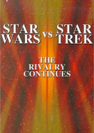 Star Wars vs. Star Trek: The Rivalry Continues Movie