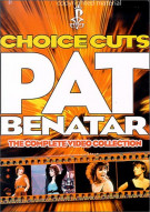 Pat Benatar: Choice Cuts - The Complete Video Collection Movie