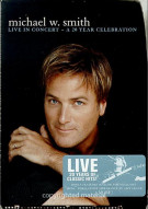 Michael W. Smith: Live In Concert - 20 Year Celebration Movie
