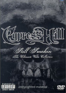 Cypress Hill: Still Smokin - The Ultimate Video Collection Movie