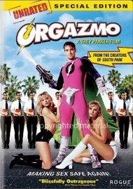 Orgazmo: Special Edition Movie
