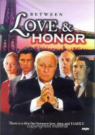 Between Love & Honor Movie