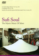 Sufi Soul: The Mystic Of Islam Movie