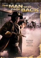 Man Who Came Back, The Movie