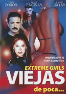 Viejas De Poca (Extreme Girls) Movie