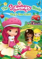 Strawberry Shortcake Movie, The: Skys The Limit Movie