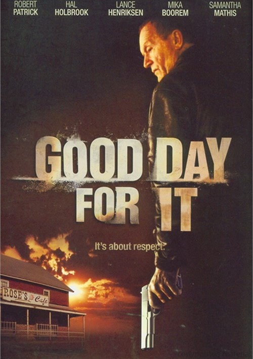 Good Day For It Movie