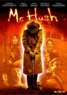 Mr. Hush Movie