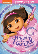 Dora The Explorer: Whirl And Twirl Collection Movie