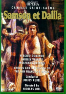 Samson Et Dalila: Camille Saint-Saens - The San Francisco Opera Movie