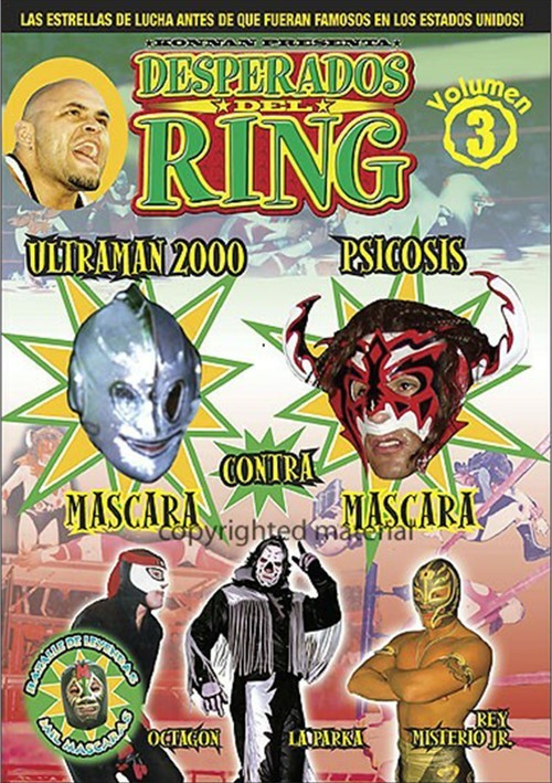 Desperados Del Ring: Volumen 3 Movie