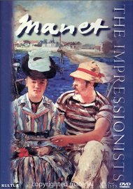 Impressionists, The: Manet Movie