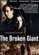 Broken Giant, The Movie