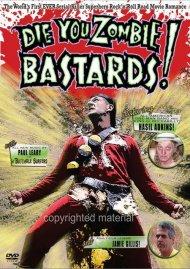 Die You Zombie Bastards! Movie