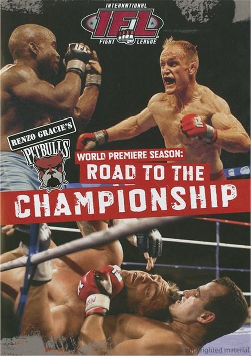 IFL Championship 2007 Movie