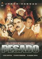 El Secuestro De Un Pesado Movie