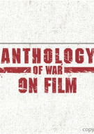 Anthology Of War On Film Movie