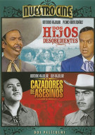 Dos Hijos Desobedientes / Cazadores De Asesinos (Double Feature) Movie