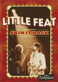 Little Feat: Skin It Back Movie