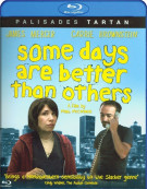 Some Days Are Better Than Others Blu-ray