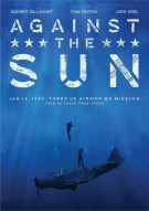 Against The Sun Movie