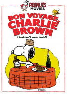 Peanuts: Bon Voyage, Charlie Brown (And Dont Come Back) Movie