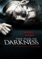 Fear Of Darkness, The Movie