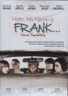 Hello, My Name is Frank Movie
