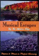 Musical Escapes: By The Waters Edge Movie