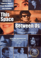 This Space Between Us Movie