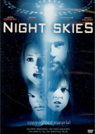 Night Skies Movie