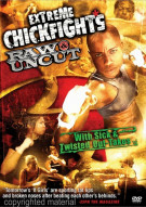 Extreme Chickfights: Raw & Uncut Movie