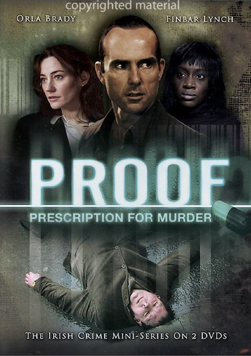 Proof: Prescription For Murder Movie