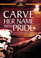 Carve Her Name With Pride Movie
