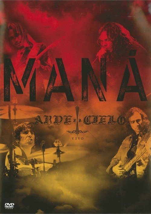Mana: Arde El Cielo Movie