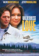Wilderness Love Movie