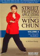 Street Fighting Applications Of Wing Chun: Volume 2 - No-Rules Rumble Movie
