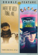 Where The Wild Things Are / Charlie And The Chocolate Factory (Double Feature) Movie