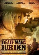 Dead Mans Burden Movie