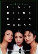Eat Drink Man Woman Movie