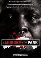 Murder In The Park, A Movie