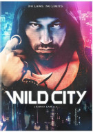 Wild City Movie