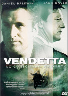 Vendetta: No Conscience, No Mercy Movie