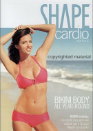 Shape: Cardio Workout - Bikini Body All Year Round Movie