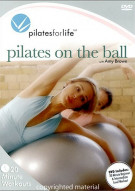 Pilates For Life: Pilates On The Ball Movie