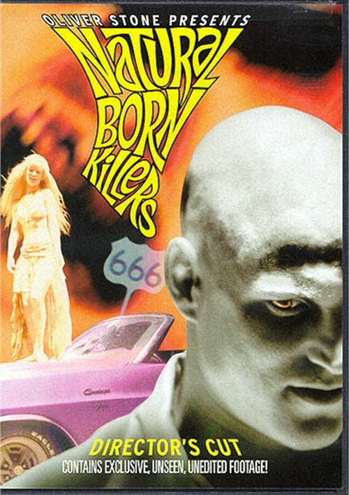 Natural Born Killers: Directors Cut Movie