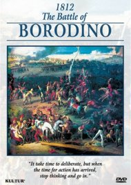 Campaigns Of Napoleon: 1812 - The Battle of Borodino Movie