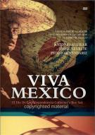 Viva Mexico Movie